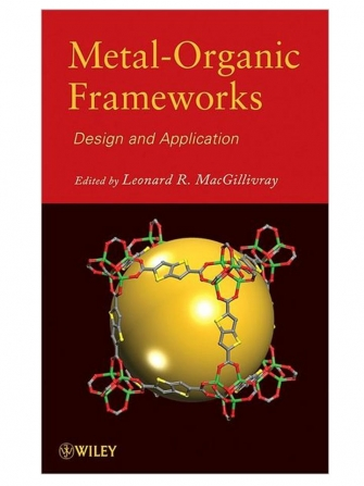 "Edited Book: ""Metal-Organic Frameworks: Design and Application"" (2010)"